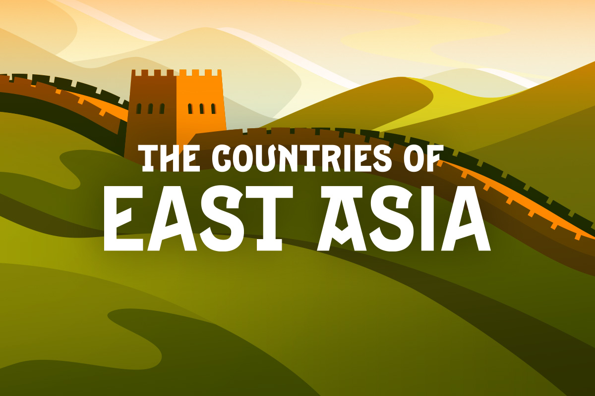 The countries of East Asia