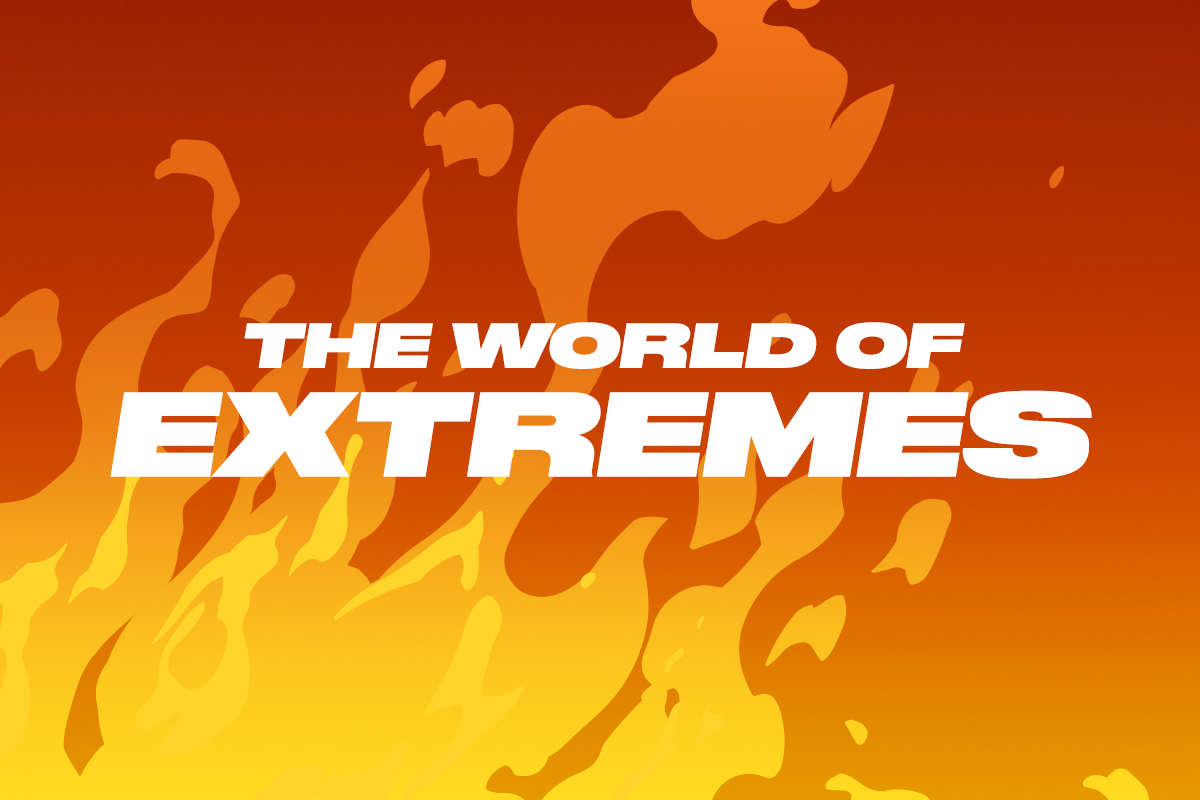 The World of Extremes
