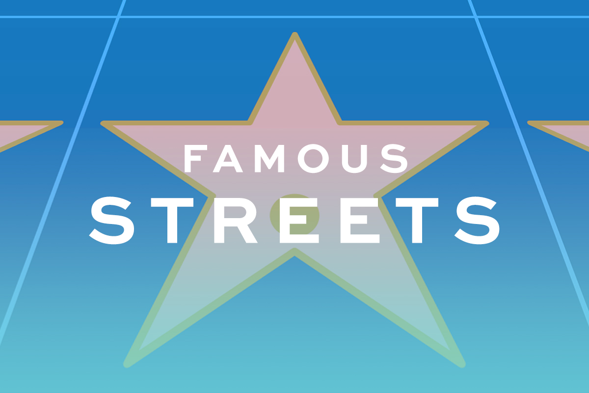 Famous Streets